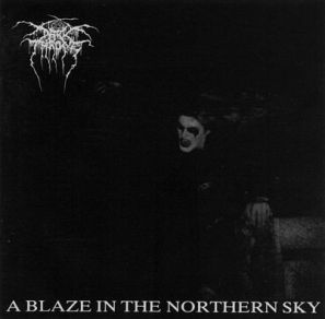Darkthrone_-_A_Blaze_in_the_Northern_Sky