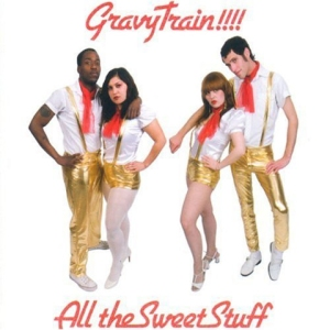All_the_Sweet_Stuff-Gravy_Train!!!!_480